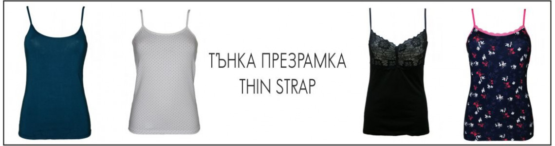 Thin strap